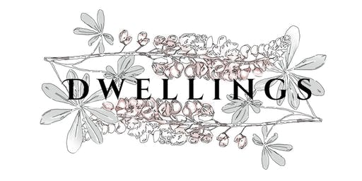 DWELLINGS Arts Festival