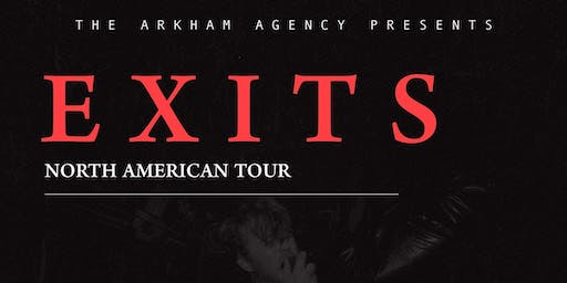 EXITS w/ Chernobyl Wolves, Murder Capital & TBA