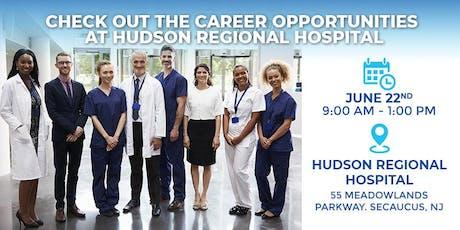 Hudson Regional Hospital Job Fair tickets