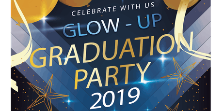 Glow - Up Graduation Party 2019 tickets