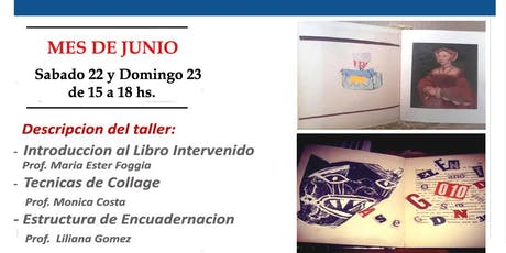 LIBRO DE ARTISTA - LIBRO INTERVENIDO entradas