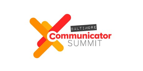 Communicator Summit Baltimore 2019 tickets