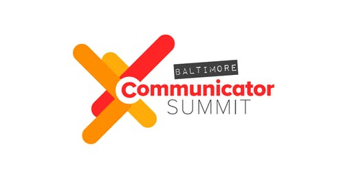Communicator Summit Baltimore 2019