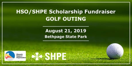 HSO/SHPE Scholarship Fundraiser Golf Outing tickets