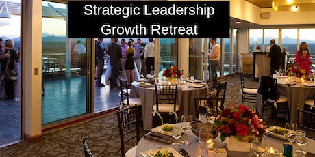 Strategic Leadrship Growth Retreat tickets