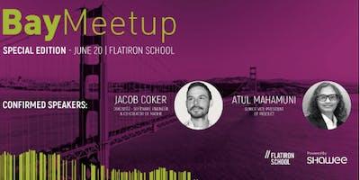 Flatiron School x Bay Meetup : Panel   San Francisco