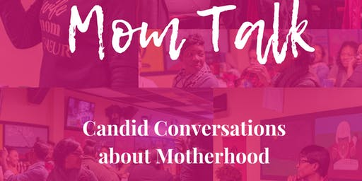 June Mom Talk- Candid Conversations about Motherhood