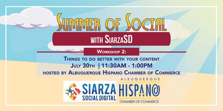Summer of Social: Things To Do Better With Your Content tickets