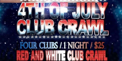 Pre- 4th of July RED & WHITE CLUB CRAWL - Downtown LA - Wednesday, July 3rd