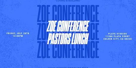 ZOE Conference Pastors Lunch 2019 tickets