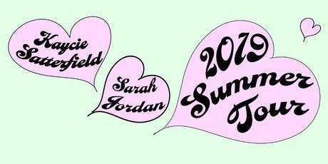 Kaycie Satterfield + Sarah Jordan + Billy Stonecipher + Elijah Johnston tickets