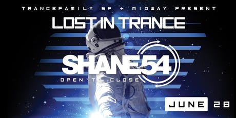 Lost in Trance 002: Shane 54 tickets
