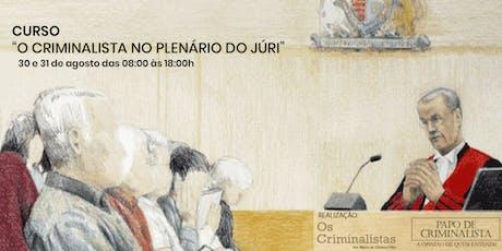 """""""O Criminalista no Plenário do Júri"""" ingressos"""