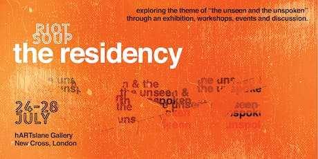 Collage Workshop - The Unseen & Unspoken Residency - RIOT SOUP tickets