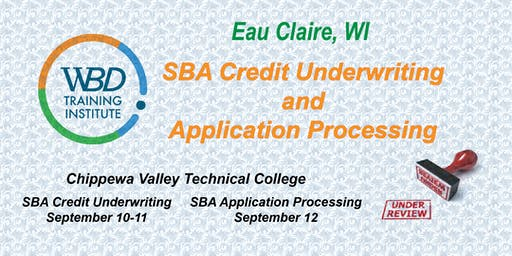 SBA Credit Underwriting/Application Processing - Eau Claire