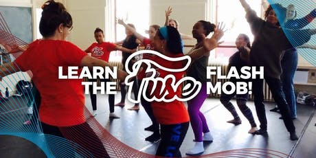 Learn the FUSE Flash Dance Mob Sessions tickets
