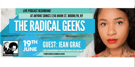The Radical Geeks feat. Jean Grae tickets