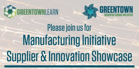 Greentown Manufacturing Initiative Supplier & Innovation Showcase  tickets