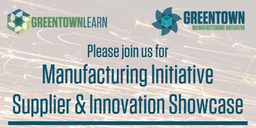 Greentown Manufacturing Initiative Supplier & Innovation Showcase