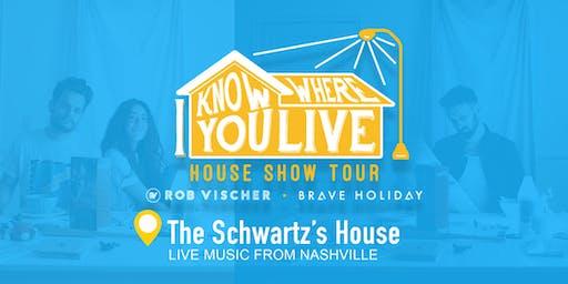 Brave Holiday & Rob Vischer: I Know Where You Live House Show tour