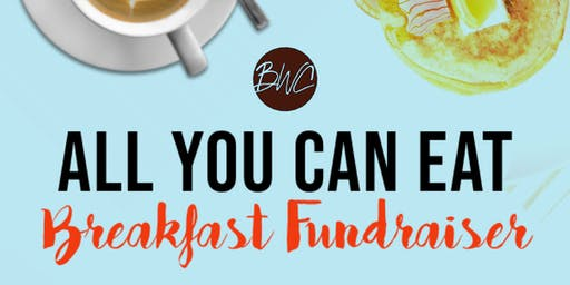 BWC All You Can Eat Breakfast Buffet