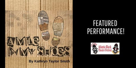 Atlanta Black Theatre Festival - A Mile in My Shoes tickets