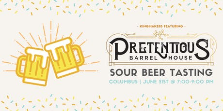 Pretentious Barrel House Sour Beer Tasting (Columbus) tickets