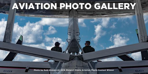 Aviation Photo Contest Open House Gallery Show