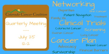 Colorado Cancer Coalition July Quarterly Meeting tickets