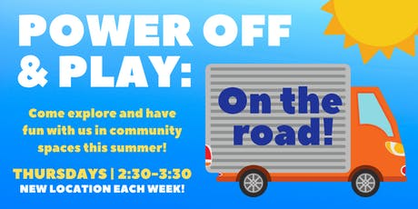 Power Off & Play: On the Road! - Memorial Park tickets