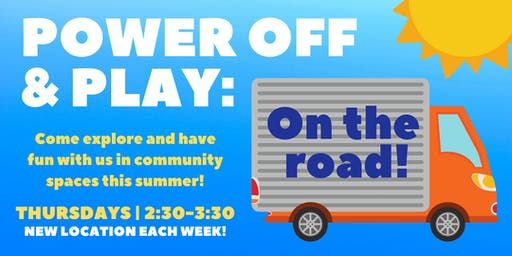 Power Off & Play: On the Road! - Memorial Park