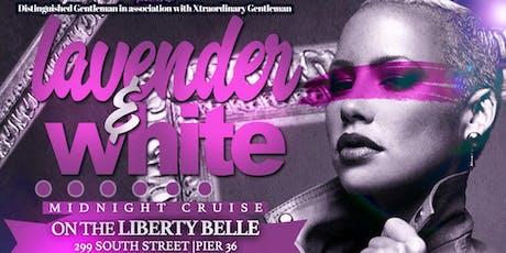 LAVENDER & WHITE MIDNIGHT CRUISE tickets