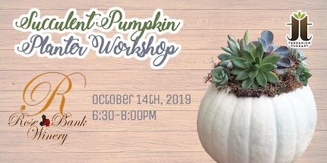 Succulent Pumpkin Workshop at Rose Bank Winery tickets