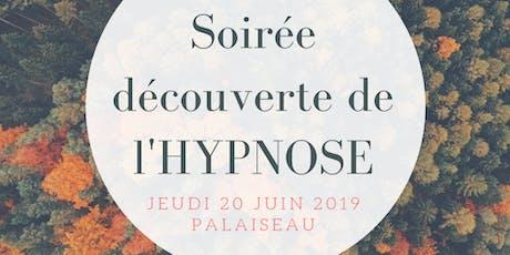Soirée gratuite découverte de l'hypnose billets
