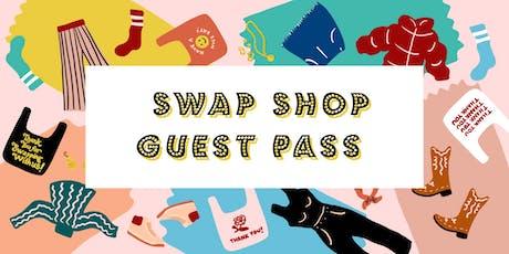 Swap Shop Guest Pass tickets