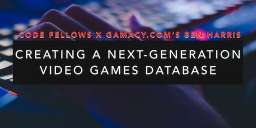 Partner Power Hour - GAMACY.com, Creating a Next-Generation Video Games Database