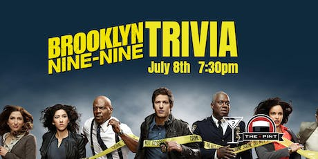 Brooklyn 99 Trivia - July 8, 7:30pm - The Pint Vancouver tickets