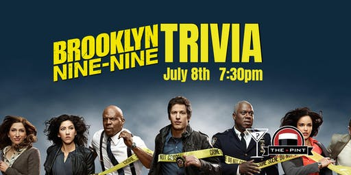 Brooklyn 99 Trivia - July 8, 7:30pm - The Pint Vancouver