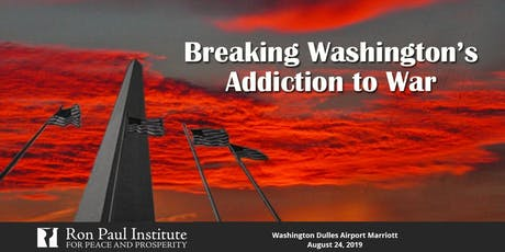 Breaking Washington's Addiction to War tickets