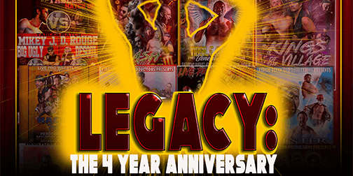 Virgil Flynn III Productions presents: LEGACY live pro wrestling 4th anniversary