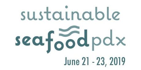 Sustainable Seafood PDX - A Weekend of Food, Drinks and Friends! tickets