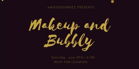 Miss Showbizz Presents Makeup and Bubbly Freelance Celebration tickets
