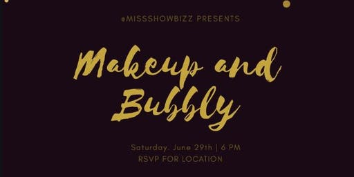 Miss Showbizz Presents Makeup and Bubbly Freelance Celebration