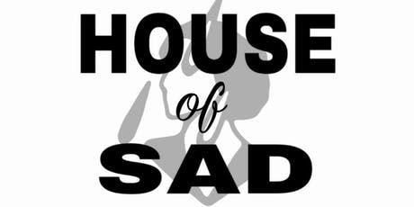 House of Sad Reading tickets