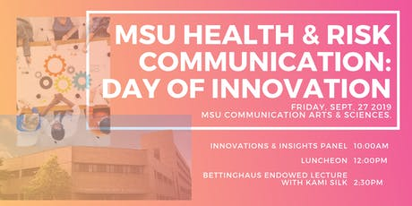 MSU Health & Risk Communication Day of Innovation tickets