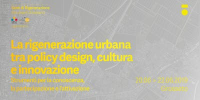 La rigenerazione urbana tra policy design, cultura e innovazione