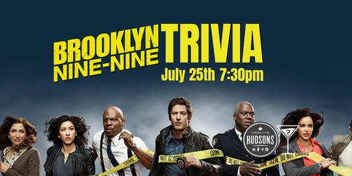 Brooklyn 99 Trivia - July 25, 7:30pm - Hudsons Red Deer