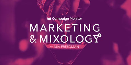 Campaign Monitor Presents: Marketing & Mixology with Mia Freedman tickets