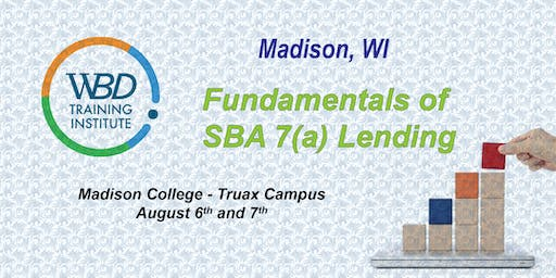 WBD Training Institute: SBA 7(a) Fundamentals Training (2-Day) - Madison