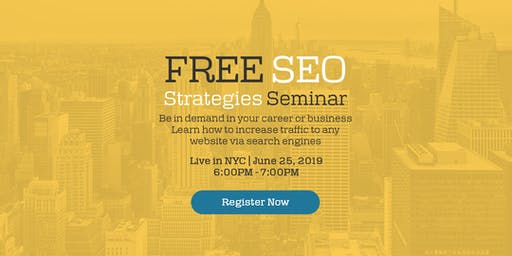 FREE SEO SEMINAR LIVE IN NYC FOR MARKETERS & BUSINESS OWNERS
